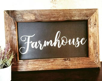 Farmhouse - Farmhouse Style Chalkboard Sign