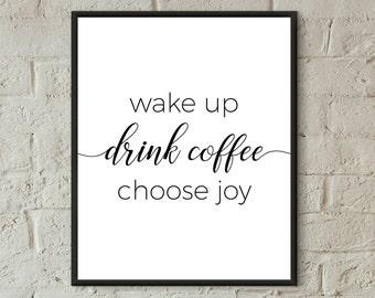 Coffee sign choose joy print instant download prints for bedroom wall art kitchen decor printable inspirational quotes dorm teen room decor
