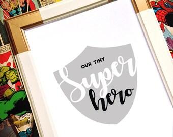 Superhero Print, Prints for Boys, Newborn Print, Baby Saying, Boys Room Print, Nursery Wall Art, Baby Printable Wall Art, Newborn Poster