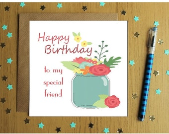 Special Friend Birthday Card- Flowers-Pretty-Happy Birthday-
