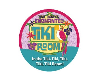 The Enchanted Tiki Room Button - Disney Park Button - Theme Park Pin - Tiki Room Badge - Adventureland Button - Tiki Room Button