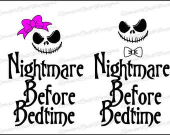 Nightmare Before Bedtime SVG Bundle, Nightmare Before Bedtime Onesie Svg, Nightmare Before Bedtime Iron On, Jack Skellington Svg, Sally Svg