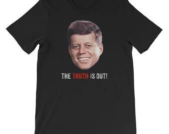 The Truth John F. Kennedy T-Shirt