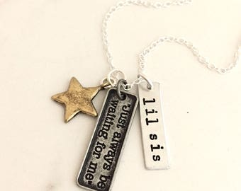 """Peter Pan necklace, tag necklace, Peter Pan Quote Necklace, personalize necklace, Wendy, lil sis, big sis, """"Just Always Be Waiting For Me"""""""