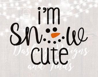 DIGITAL DOWNLOAD i'm snow cute svg - snowman svg - christmas svg - svg files - christmas shirt - little girl svg - little boy svg