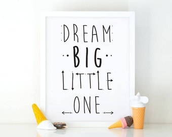 Dream Big Little One, Nursery Art, Instant Download, Baby Decor, Nursery Wall Art, Kids room decor, wild Nursery Print, Kids wall art, Dream