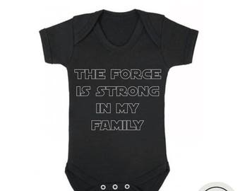 "10% OFF SALE Star wars baby bodysuit ""The Force is strong in my Family"" for baby boy or baby girl, funny baby bodysuit , star wars baby gift"