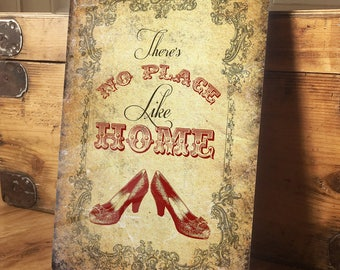 Wizard of Oz Inspired No Place Like home Dorothy Ruby Slippers - Vintage Metal Wall Sign Plaque - A4 Aluminium plaque - 200mm x 300mm