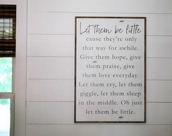 BE LITTLE 2X3 | distressed shabby chic painted wooden kids sign | bedroom wall decor | painted farmhouse playroom wall art
