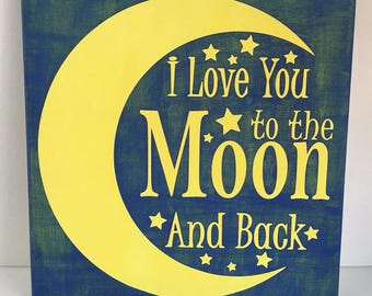 I love you to the moon and back painting, canvas, handpainted
