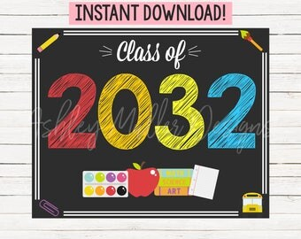 First Day of School Sign - Photo Prop - Class of 2032 Sign - Preschool Sign - Prekindergarten - Prek Sign - Digital Download - Printable