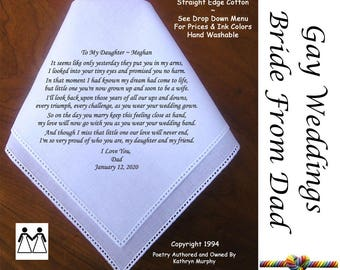 Gay Wedding ~ Bride Hankie gift from Dad L607  Title, Sign & Date for Free!  Poem Printed Hankie Gay Wedding
