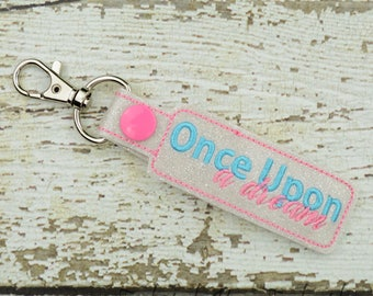 Once Upon a Dream Keychain - Bag Tag - Small Gift - Gift for Her - Thank You Gift - Bag Accessory - Zipper Pull