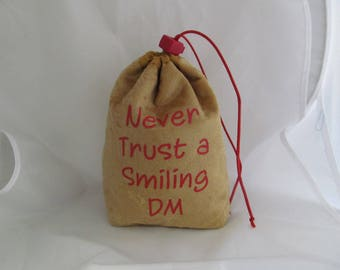 Dice Bag Pouch Velvet Dungeons and Dragons D&D RPG Role Playing Die Gold Never Trust a Smiling DM Reversible Lined