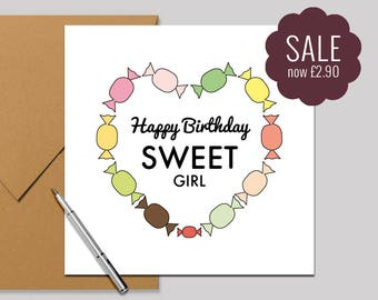 Happy Birthday Sweet Girl - Sale Square Recycled Card 140x140mm