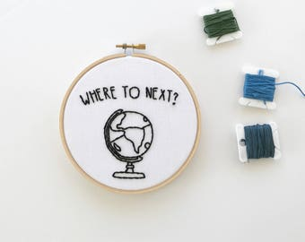Embroidery // Where to Next // Travel