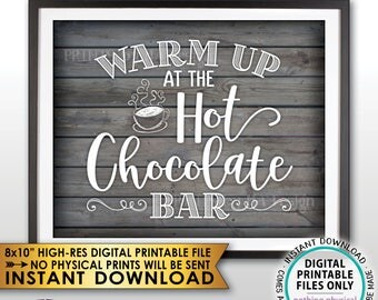 """Hot Chocolate Bar Sign, Warm Up at the Hot Chocolate Bar, Hot Cocoa Sign, Winter Decor, Rustic Wood Style PRINTABLE 8x10"""" Instant Download"""