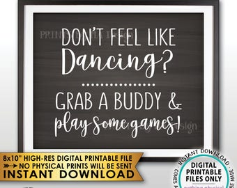 """Don't Dance Sign, Don't Feel like Dancing Grab a Buddy and Play Some Games Reception Sign, PRINTABLE 8x10"""" Chalkboard Style Instant Download"""