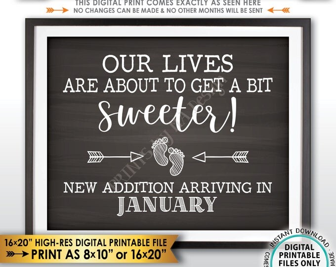 Pregnancy Announcement Sign, Our Lives are About to Get a Bit Sweeter in JANUARY dated Chalkboard Style PRINTABLE Pregnancy Reveal Sign <ID>