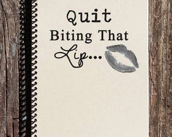 SALE - 50 Shades of Grey Inspired Notebook - Journal - Notebook - Quit Biting That Lip