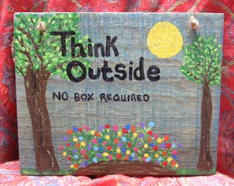 Think Outside Wooden Sign