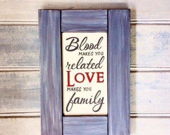 Family love sign - Hand painted wooden sign - Housewarming gift - Country decor - Rustic farmhouse style - Framed wall sign - Ready to ship