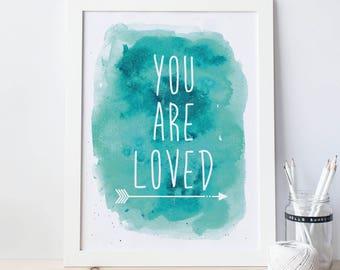 Nursery Wall Art, You Are Loved, Printable Quotes, Nursery Art Print, Aqua Wall Print, Teal Art Print, Wall Art Quotes, Nursery Wall Decor
