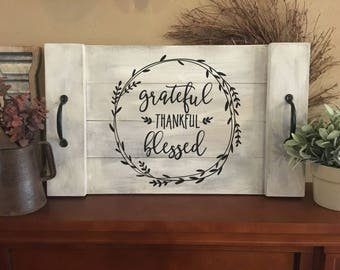 Grateful Thankful Blessed Serving Tray with Handles | Hand-painted Wood Serving Tray| Farmhouse Serving Tray | Rustic Serving Tray