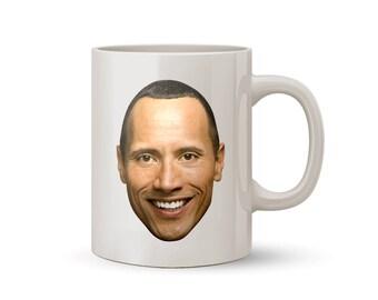 Dwayne Johnson Mug Coffee/Tea Mug - Perfect Gift for Everybody!!!!