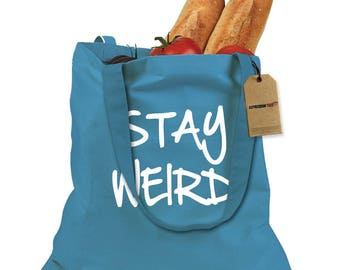 Stay Weird Shopping Tote Bag