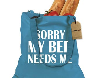 Sorry My Bed Needs Me Shopping Tote Bag