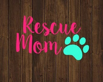 ON SALE Rescue Mom Decal - Adopt Paw Decal - Fur Mom Decal - Adopt Dog Decal - Dog Mom Decal - Adopt Decal - Pet Decal-Rescue Decal - Adopti