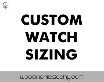 Custom Watch Sizing