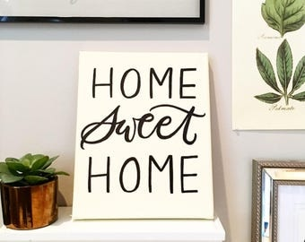 Home Sweet Home Hand Painted Canvas