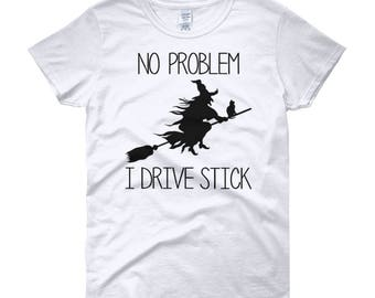Halloween Shirt, Witch Shirt, I Drive Stick Shirt, Halloween Party Shirt, Halloween Costume Shirt, 5 Colors, Witch Lover Gift