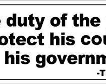 Thomas Paine Quote: Duty of the Patriot Bumper Sticker (patriotic decal)