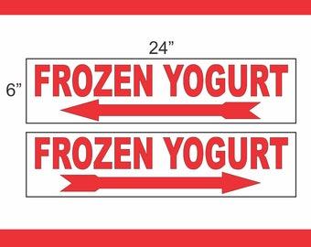 6x24 FROZEN YOGURT Street Sign with Arrow Buy 1 Get 1 FREE