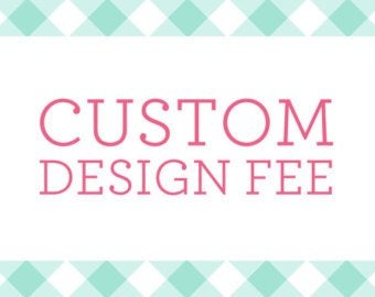 Custom design fees for additional die cuts