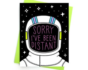 Card // Sorry I've Been Distant