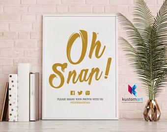 Printable Oh Snap Sign - Printable Wedding Hashtag Sign - Personalized Oh Snap Sign -  Oh Snap Wedding Sign - Printable Hashtag Sign