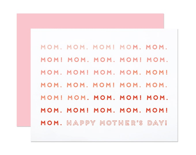 Mom! Mom. Mom! - Graphic Mother's Day Card