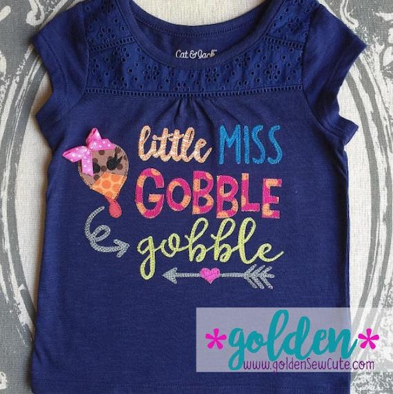 Thanksgiving Little Miss Gobble Gobble!  Turkey Dinner Tee, Bodysuit, Onesie, Dress, Tutu, Shirt, TShirt Applique