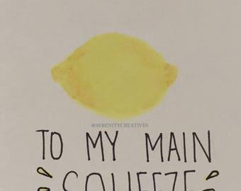 Handmade MAIN SQUEEZE Watercolour Card