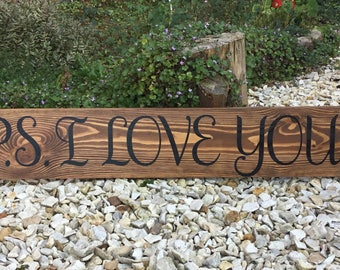 P.S I Love You wooden sign- plaque- wedding- anniversary- engagement gift- Valentine's Day- rustic sign- home decor- wall art- wooden sign