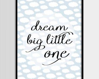 Dream big, Scandinavian, Kids print, Boys room,Nursery, Kids room, Printable Art, Childrens print, Digital print, Instant Download 8x10,5x7