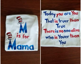 M is for Mama// Dr. Seuss personalized shirt// Today you are you....