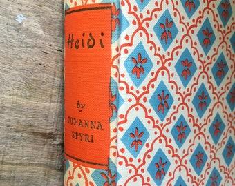 Heidi, Johanna Spyri, 1950s childs book, vintage Heidi, swiss book, classic book, heirloom library,Janet Johnstone,Ann Johnstone,