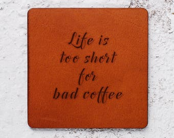 Unique coffee lover gift, Valentines gift, Leather Coaster, Leather gift, Coffee quotes, Coffee lovers, Good morning, Wedding gifts, Leather
