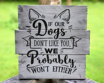 Dog Lover Quotes , Dog Sign for Front Door , Rustic Sign with Dog , Dog Owner Sign , Signs with Quotes about Pets