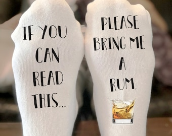 If you can read this bring me a rum Socks | If you can read this socks | funny christmas gift | Stocking Stuffer  | Writing on Socks
